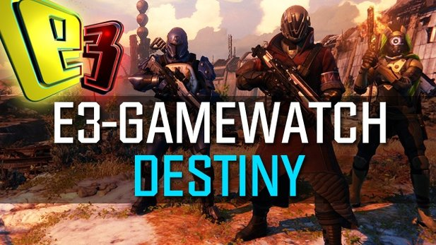Gamewatch: Destiny - Detail-Analyse der E3-Gameplay-Demo