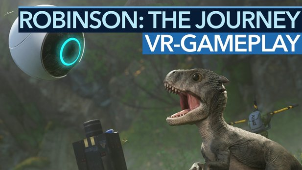 Robinson: The Journey - VR-Gameplay und Entwicklertalk zum SciFi-Dino-Adventure