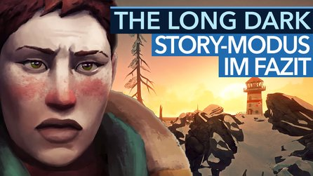 The Long Dark - Fazit-Video zum Story-Modus (Gameplay)