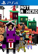 Cover zu Not a Hero - PlayStation 4