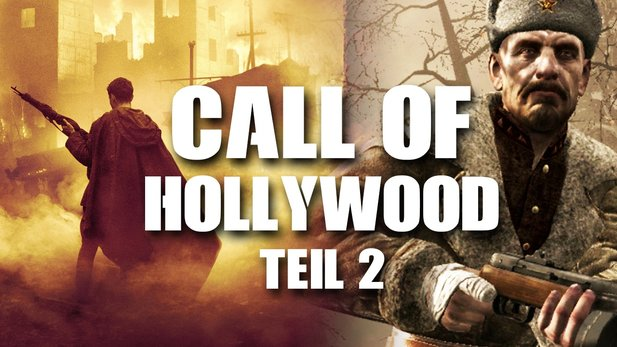Call of Hollywood - Teil 2 - Special: Call of Duty-Levels inspiriert von Actionfilmen