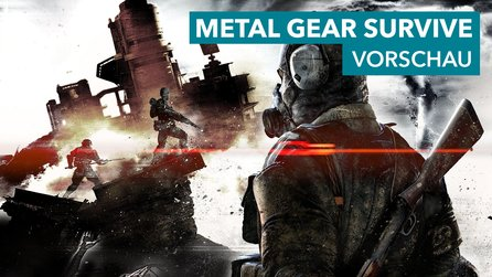 Metal Gear Survive - Vom Regen in die Traufe