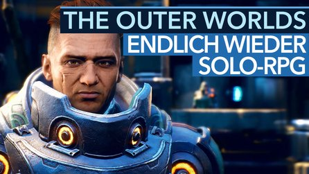 The Outer Worlds - Preview: Obsidian liefert, was Fallout 76 & Anthem fehlt