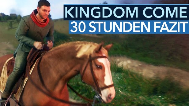 Kingdom Come: Deliverance - Video-Fazit nach 30 Stunden Gameplay mit der Test-Version