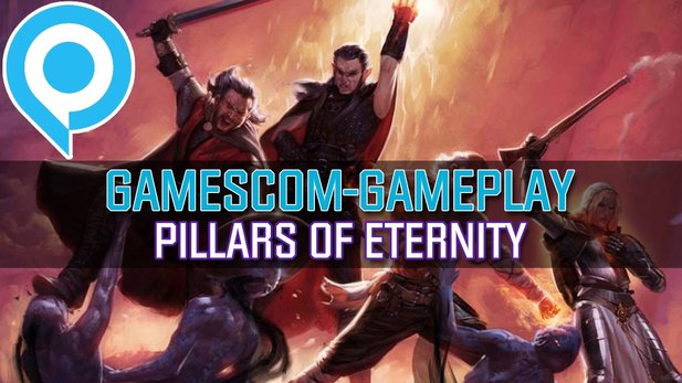 Pillars of Eternity - Gameplay-Präsentation von der gamescom