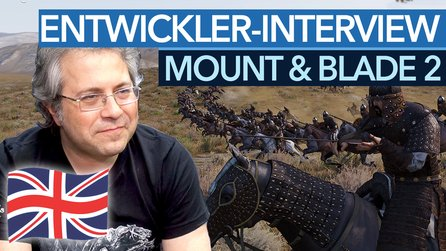 Mount & Blade 2 - Englische Originalversion des Interviews
