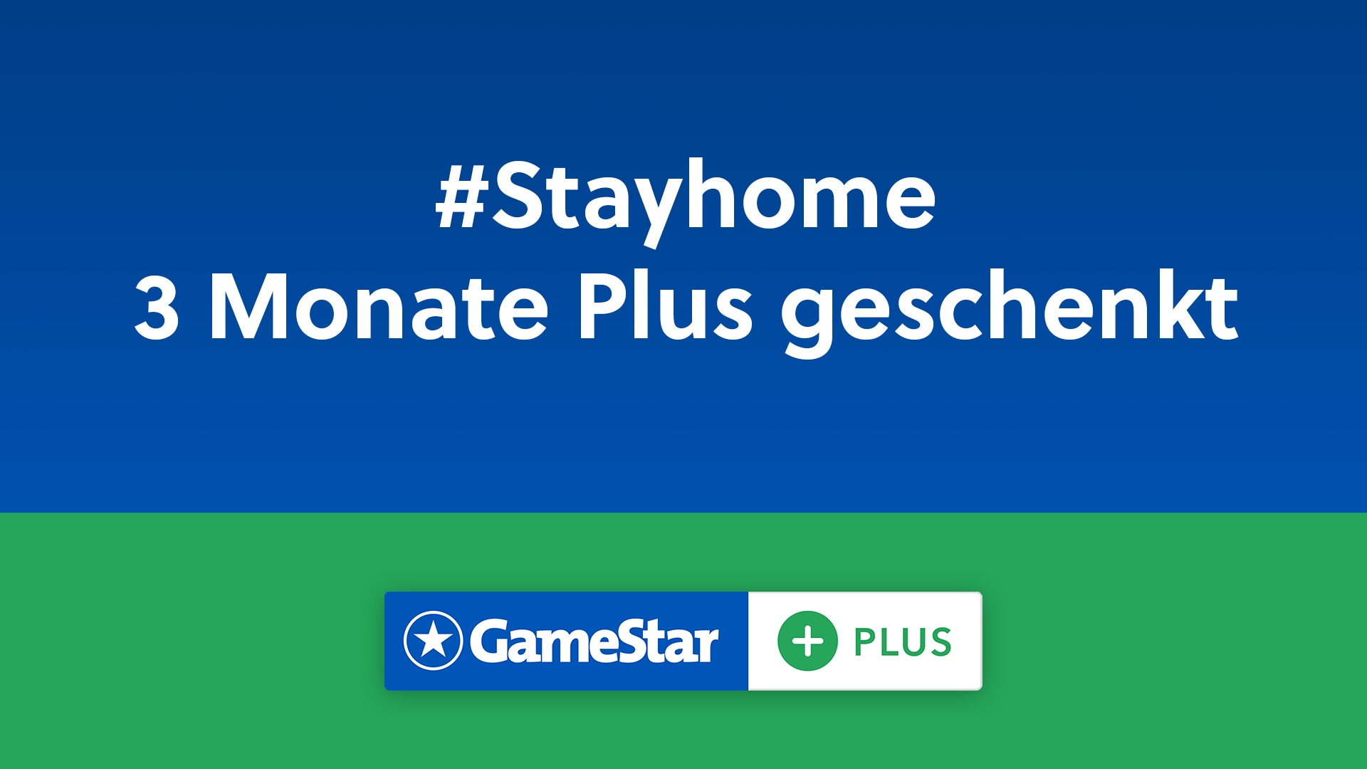 GameStar Plus Stayhome Aktion