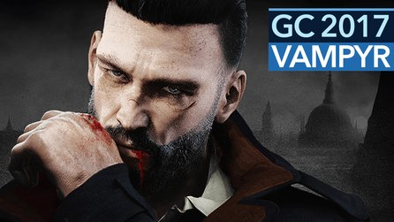 Vampyr - Gamescom-Demo im Video: Gameplay hui, Dialoge pfui